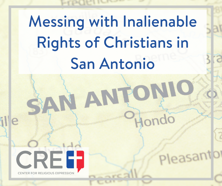 Messing with Inalienable Rights of Christians. www.crelaw.org