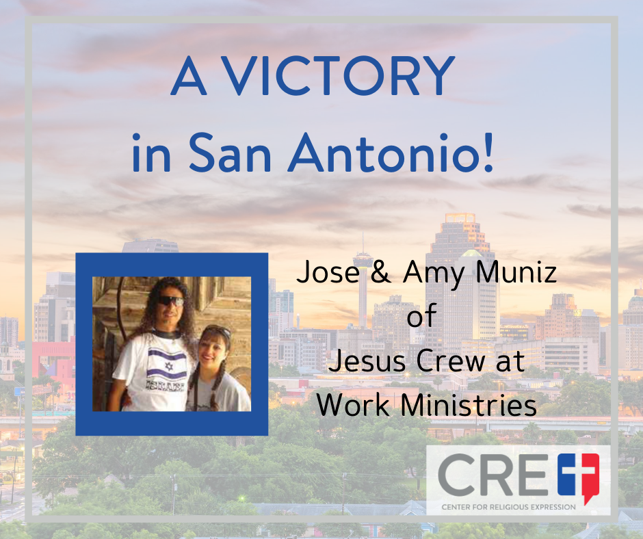 A Victory for Freedom of Speech in San Antonio. www.crelaw.org