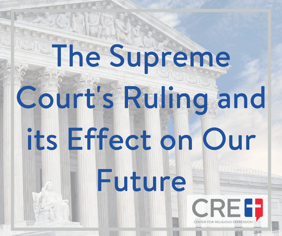 The Supreme Court's Ruling and its Effect on Our Future. www.crelaw.org