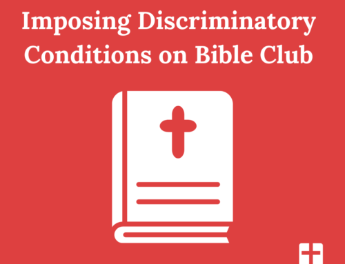 Bartlett School Insists on Imposing Discriminatory Conditions on Bible Club