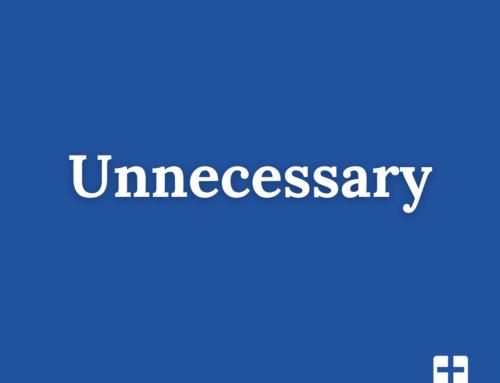 Unnecessary