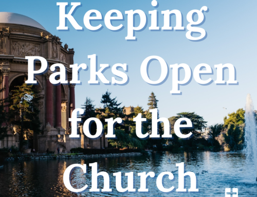 Keeping Parks Open for the Church